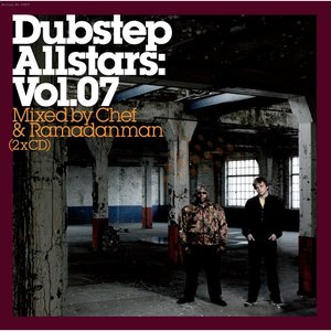 Dubstep Allstars, Volume 07: Mixed by Chef & Ramadanman