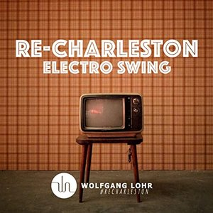 Re-Charleston (Electro Swing)