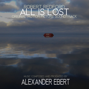 All Is Lost (Original Motion Picture Soundtrack)