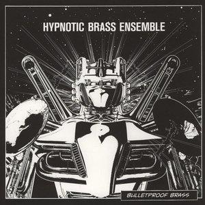 Bulletproof Brass