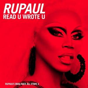 Read U Wrote U (Ellis Miah Mix) [feat. The Cast of RuPaul's Drag Race All Stars, Season 2]