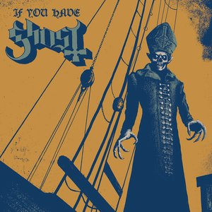 If You Have Ghost