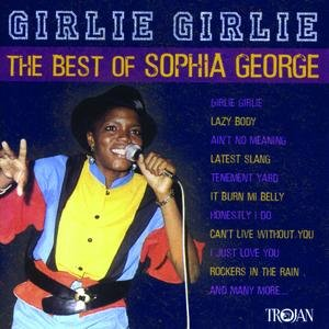 Girlie Girlie - The Best Of Sophia George