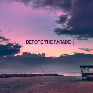 Before the Parade - Single