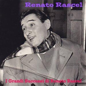 I grandi successi di Renato Rascel