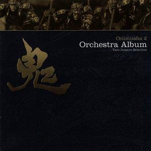 Onimusha 2 Orchestra Album ~Taro Iwasiro Selection~