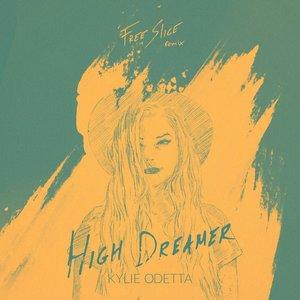 High Dreamer (Free Slice Remix)