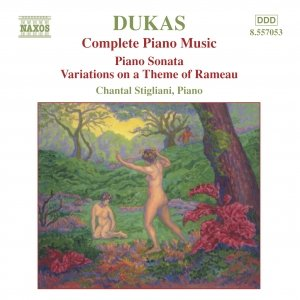 DUKAS: Piano Sonata / Variations on a Theme of Rameau