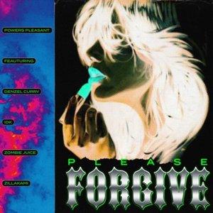 Please Forgive (feat. Denzel Curry, IDK, Zombie Juice & ZillaKami) - Single