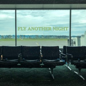Fly Another Night
