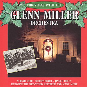 Christmas With The Glenn Miller Orchestra