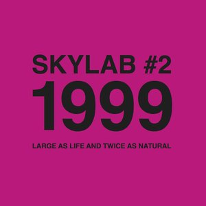 #2 1999 Large As Life And Twice As Natural