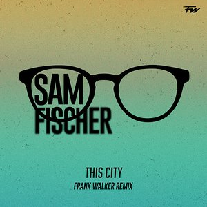This City (Frank Walker Remix)