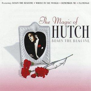 The Magic of Hutch - Begin the Beguine