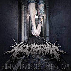 Human Tragedies Every Day