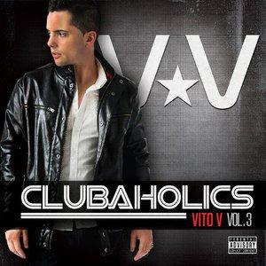 Clubaholics (Vol.3)