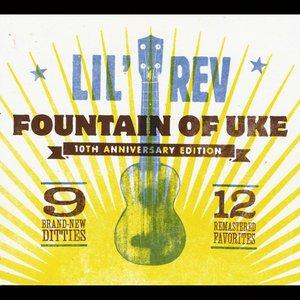 Fountain of Uke (10th Anniversary Edition)
