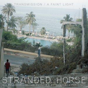 Transmission / A Faint Light