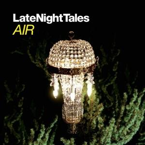 LateNightTales: Air