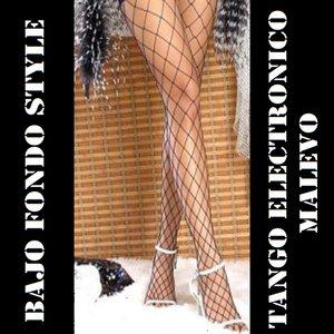 Bajo Fondo Style – Tango Electronico