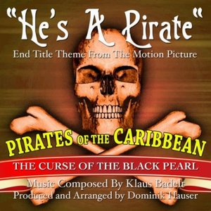 """Pirates Of The Carribean: """"He's A Pirate"""" (Klaus Badelt) - Single"""