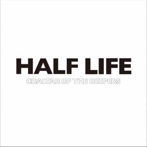 HALF LIFE - Single