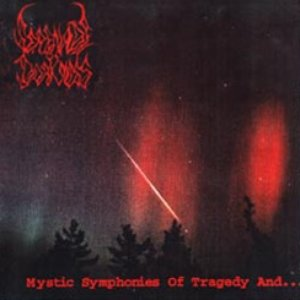 Mystic Symphonies of Tragedy and...