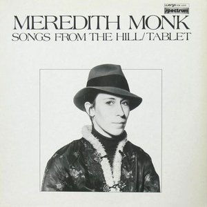 Songs from the Hill / Tablet