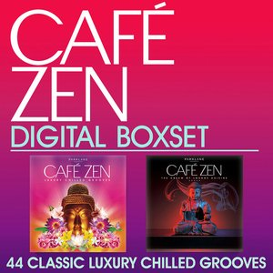 Cafe Zen Digital Box set - 44 Classic Luxury Chilled Grooves