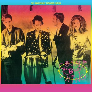 Cosmic Thing (30th Anniversary Expanded Edition)