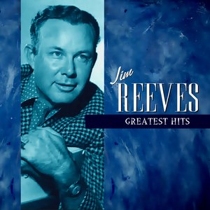 Jim Reeves Greatest
