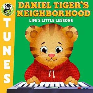 Daniel Tiger's Neighborhood - Life's Little Lessons
