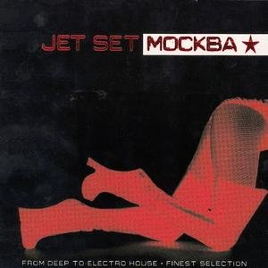 Jet Set Mockba - Electronic relaxing moods