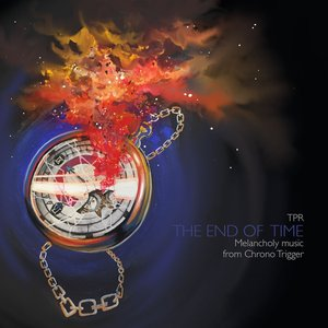 The End Of Time: Melancholy Music From Chrono Trigger