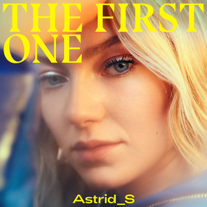 Astrid S - The First One
