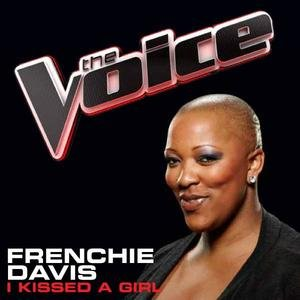 I Kissed a Girl (The Voice Performance) - Single