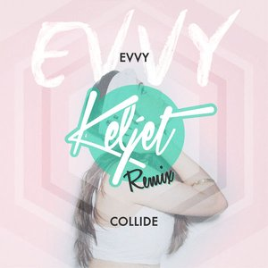 Collide (Keljet Remix)
