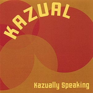 Kazually Speaking