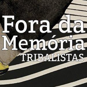 Fora da Memória