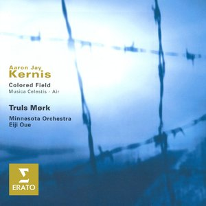 Kernis - Colored Field/Musica Celestis/Air