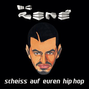 Scheiss auf Euren Hip Hop