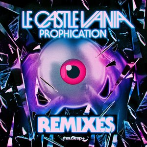 Prophication Remixes EP