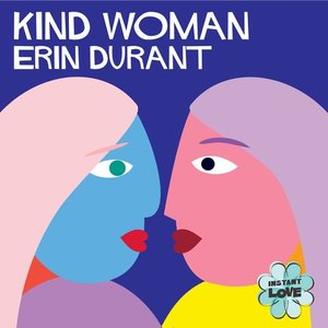 Kind Woman (Instant Love)
