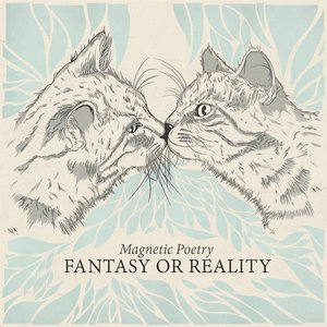 Fantasy or Reality