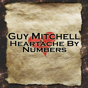 Guy Mitchell - Heartache By Numbers - Zortam Music
