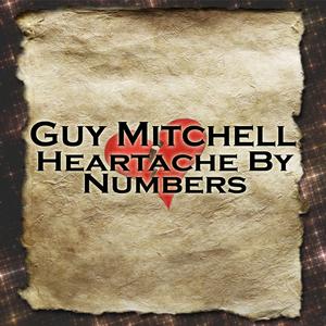 Guy Mitchell - Heartaches By The Numbers Lyrics - Lyrics2You
