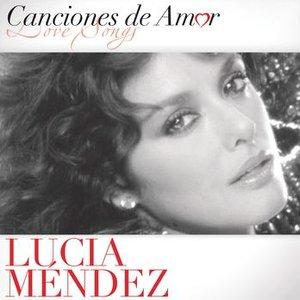 Canciones De Amor De Lucia Mendez