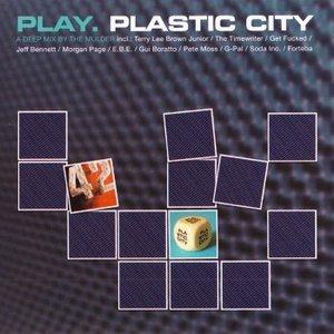 Play. Plastic City