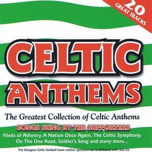 Celtic Anthems