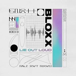 Lie Out Loud [Explicit]